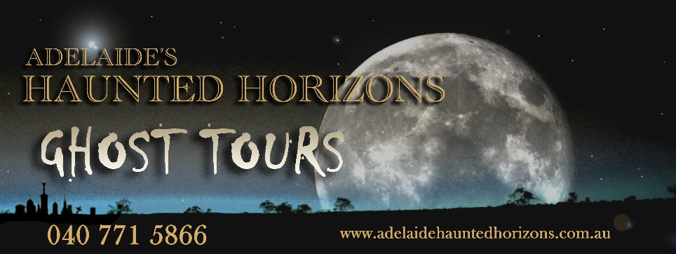 Adelaide Ghost Tours - Adelaide's Haunted Horizons