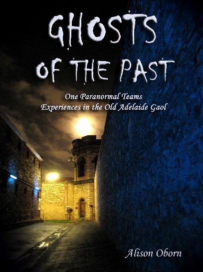 Ghosts of the Past, the adelaide gaol by Alison Oborn